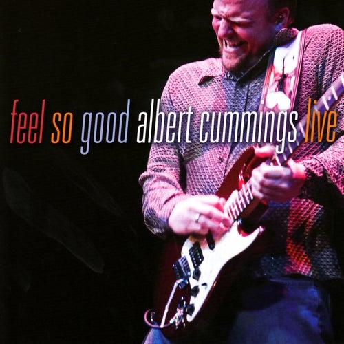 Feel So Good von Albert Cummings