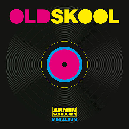 Old Skool (Mini Album) de Armin Van Buuren