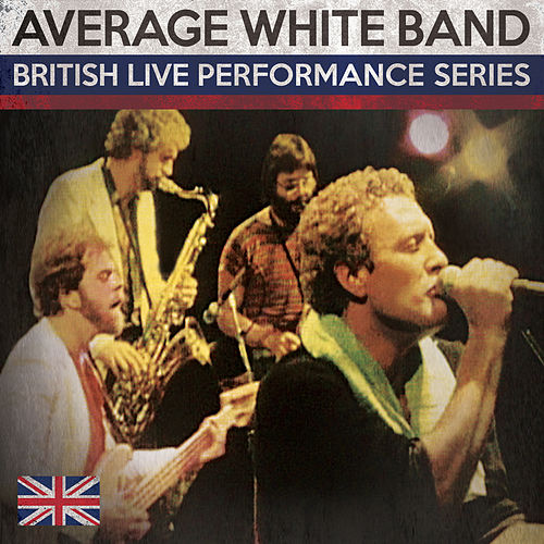 British Live Performance Series by Average White Band