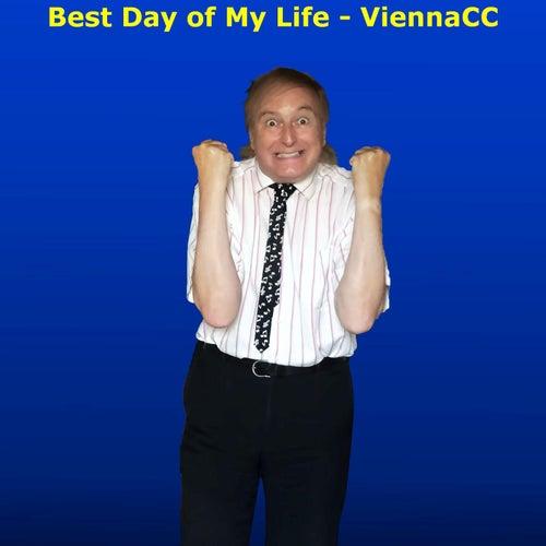 Best Day of My Life von ViennaCC