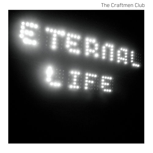 Eternal Life by The Craftmen Club
