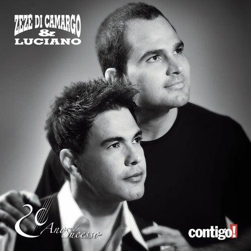 20 Anos de Sucesso Contigo de Zezé Di Camargo & Luciano