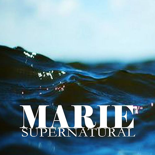 Supernatural by Marie