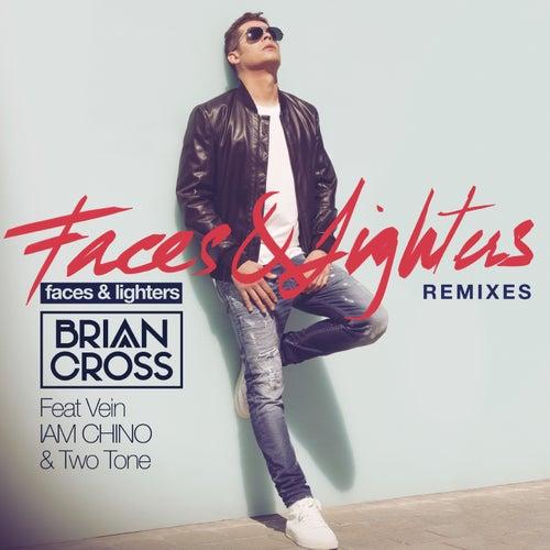 Faces & Lighters (Remixes) de Brian Cross