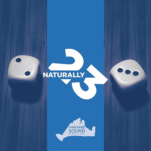 Naturally 23 by The Vineyard Sound