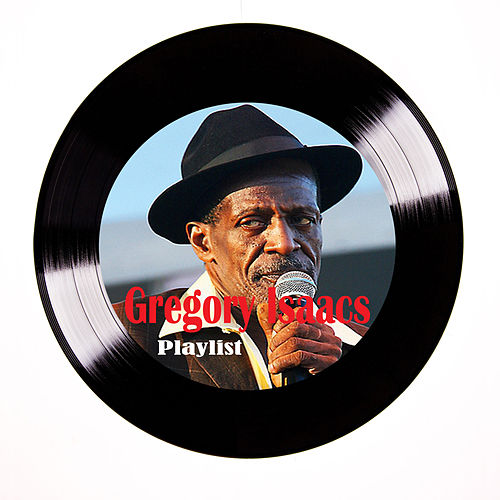 Gregory Isaacs Playlist de Gregory Isaacs
