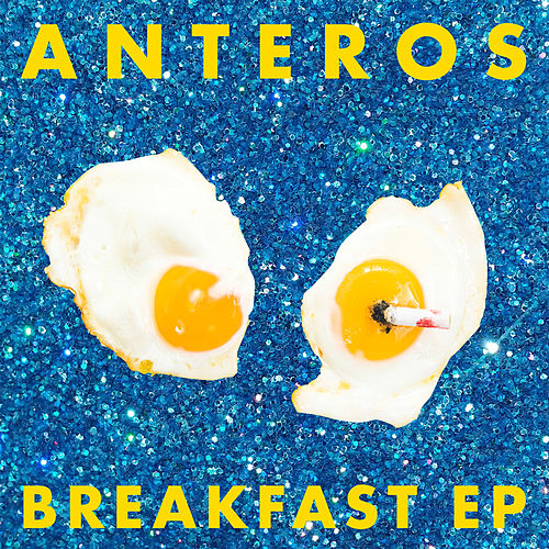 Breakfast EP by Anteros