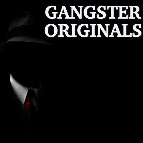 Gangster Originals by Various Artists