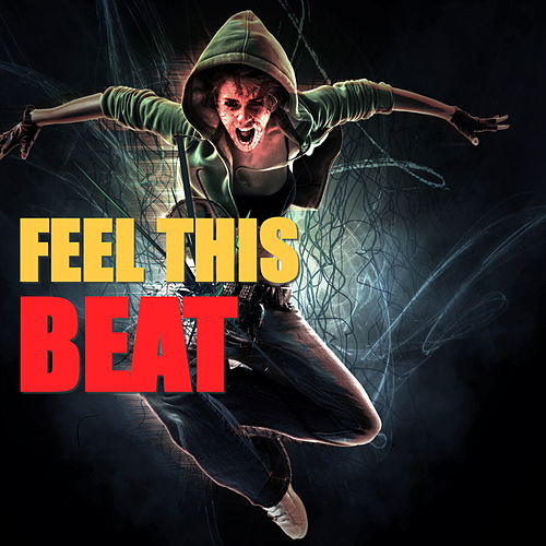 Feel This Beat by Various Artists