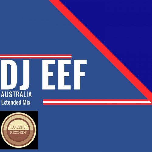 Australia (Extended Mix) de DJ Eef