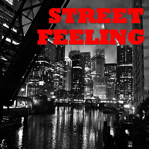 Street Feeling by Various Artists