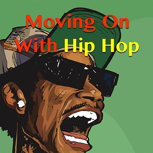 Moving On With Hip Hop de Various Artists