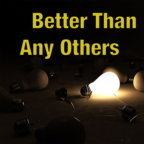 Better Than Any Others by Various Artists