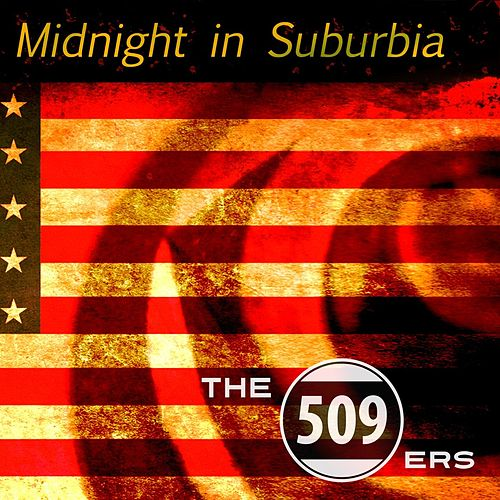 Midnight in Suburbia de The 509ers