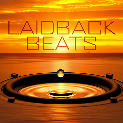 Laidback Beats von Various Artists