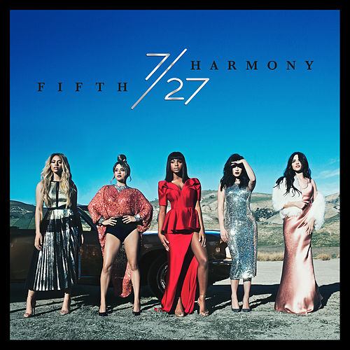 7/27 by Fifth Harmony