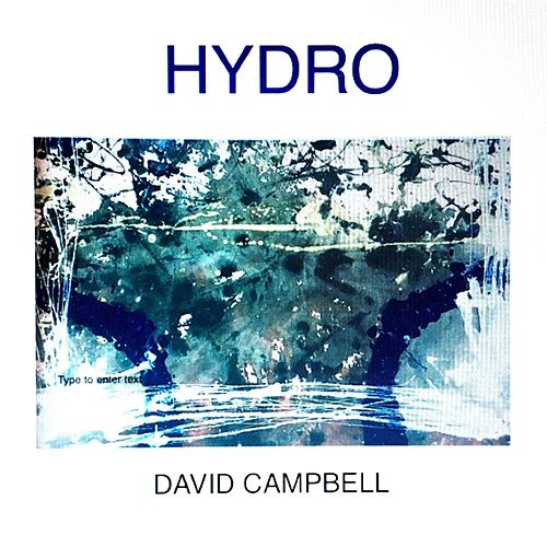 Hydro by David Campbell