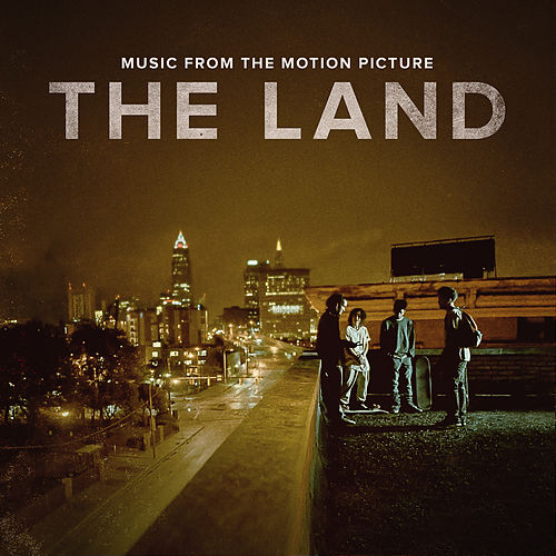 The Land (Music from the Motion Picture) von Various Artists