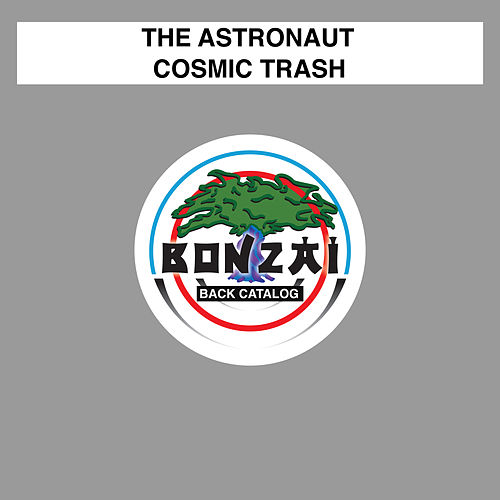 Cosmic Trash von The Astronaut