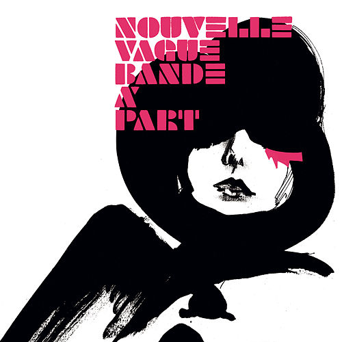 Bande à Part by Nouvelle Vague