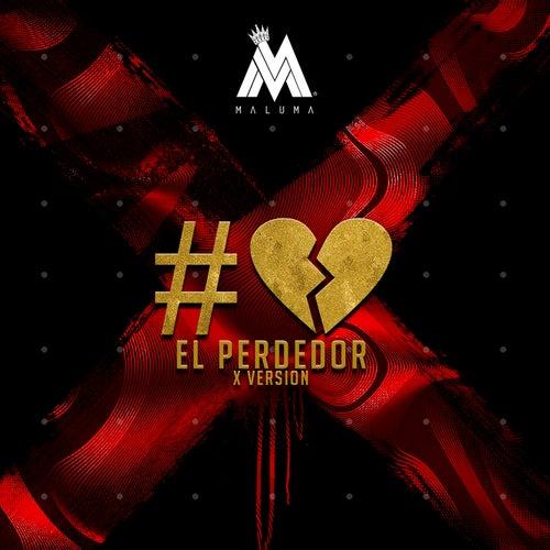 El Perdedor (MAD Remix) by Maluma