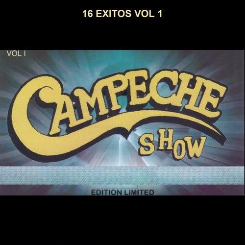 16  Éxitos (Vol. 1) de Campeche Show