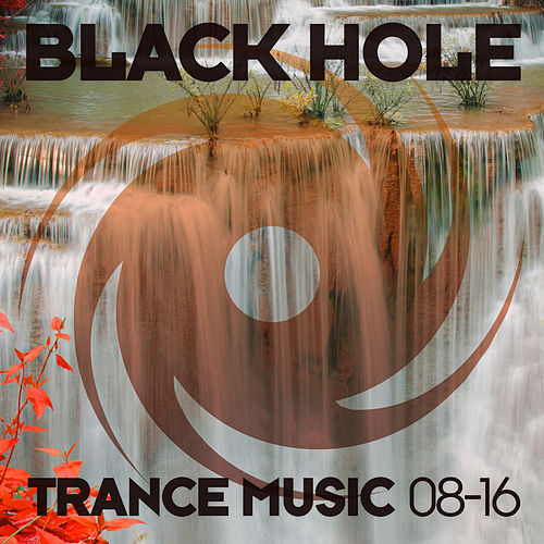 Black Hole Trance Music 08-16 von Various Artists