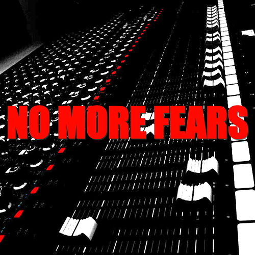 No More Fears by Various Artists