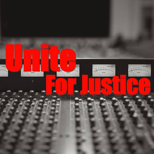 Unite For Justice by Various Artists