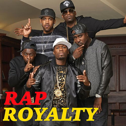 Rap Royalty by Various Artists