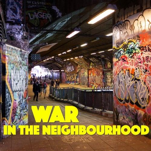 War In The Neighbourhood by Various Artists