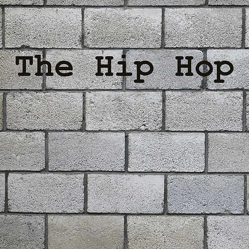 The Hip Hop by Various Artists