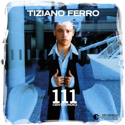 111 Centoundici di Tiziano Ferro