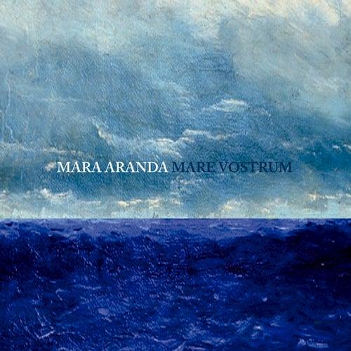 Mare Vostrum by Mara Aranda