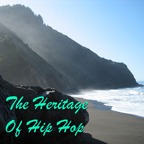The Heritage Of Hip Hop de Various Artists