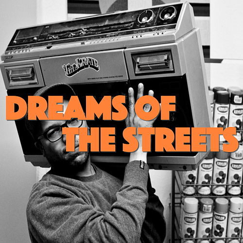 Dreams Of The Streets by Various Artists
