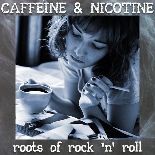Caffeine & Nicotine by Various Artists
