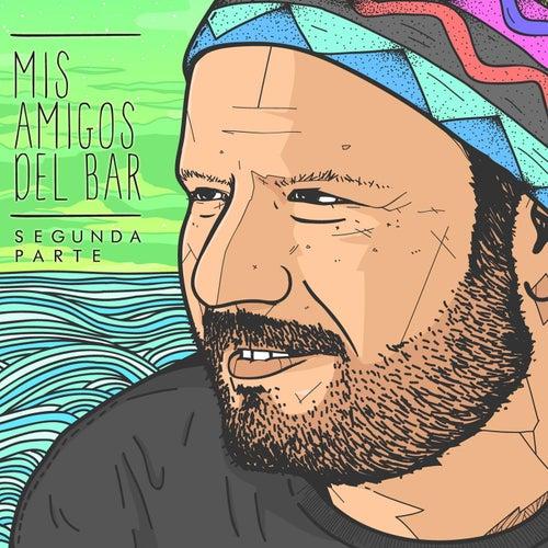 Mis Amigos del Bar (Segunda Parte) by Various Artists
