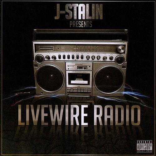 Livewire Radio by J-Stalin