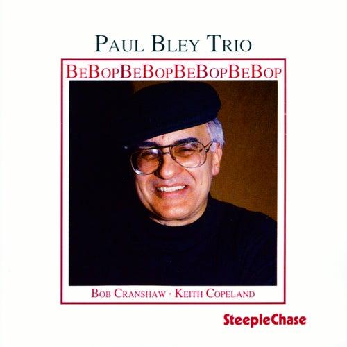Bebop by Paul Bley