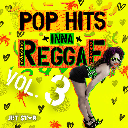 Pop Hits Inna Reggae, Vol. 3 by Various Artists