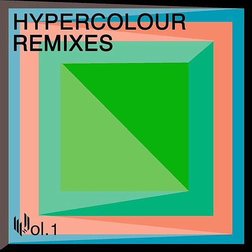 Hypercolour Remixes Volume 1 by Various Artists