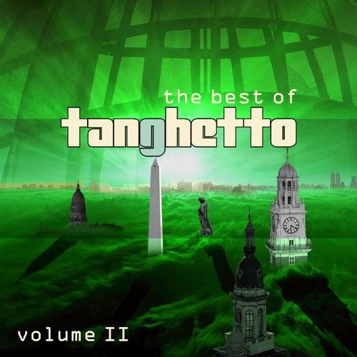 The Best of Tanghetto, Vol. 2 de Tanghetto