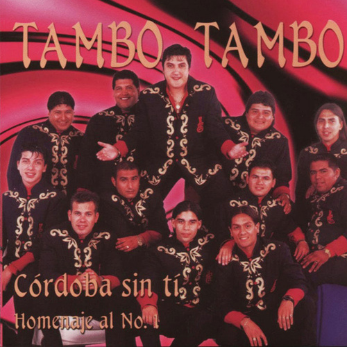 Córdoba Sin Ti: Homenaje al Nº1 de Tambó Tambó