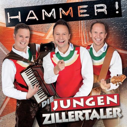 Hammer! von Die Jungen Zillertaler