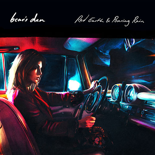 Red Earth & Pouring Rain de Bear's Den