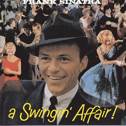 A Swingin' Affair! (Remastered) fra Frank Sinatra