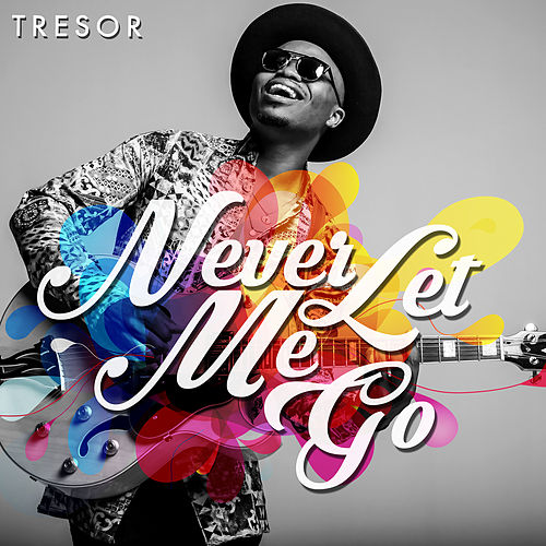 Never Let Me Go by TRESOR