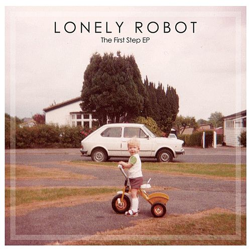 The First Step EP by Lonely Robot
