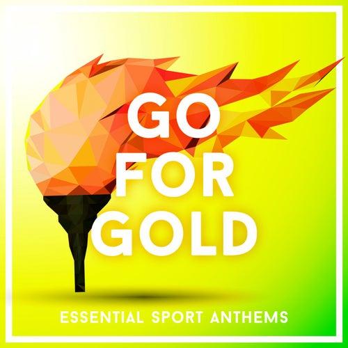 Go for Gold 2016 - Essential Sport Anthems de Various Artists